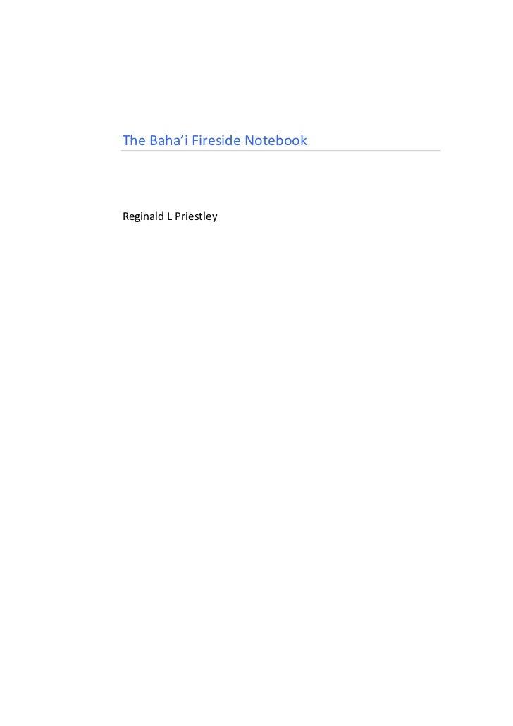 The Baha'i Fireside Notebook      Reginald L Priestley