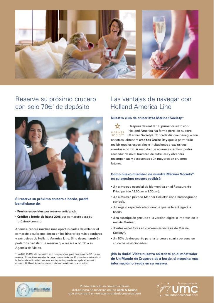 Reserve su próximo crucero                                                Las ventajas de navegar concon solo 70€* de depó...