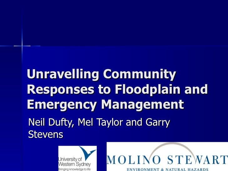 Unravelling community responses to floodplain and emergency management presentation