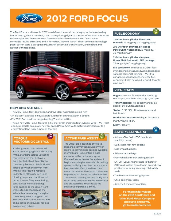2012 ford focusThe Ford Focus – all-new for 2012 – redefines the small car category with class-leadingfuel economy, distin...