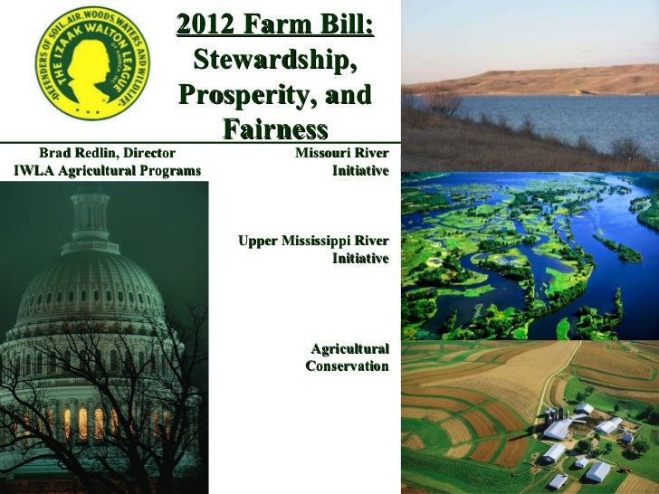 Brad Redlin, Director IWLA Agricultural Programs Upper Mississippi River Initiative Missouri River Initiative Agricultural...