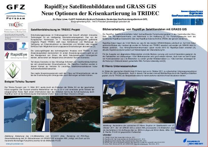 RapidEye Satellitenbilddaten und GRASS GIS                                                        Neue Optionen der Krisen...