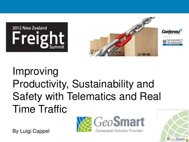 Improving Productivity, Sustainability and Safety with Telematics and Real Time Traffic By Luigi Cappel