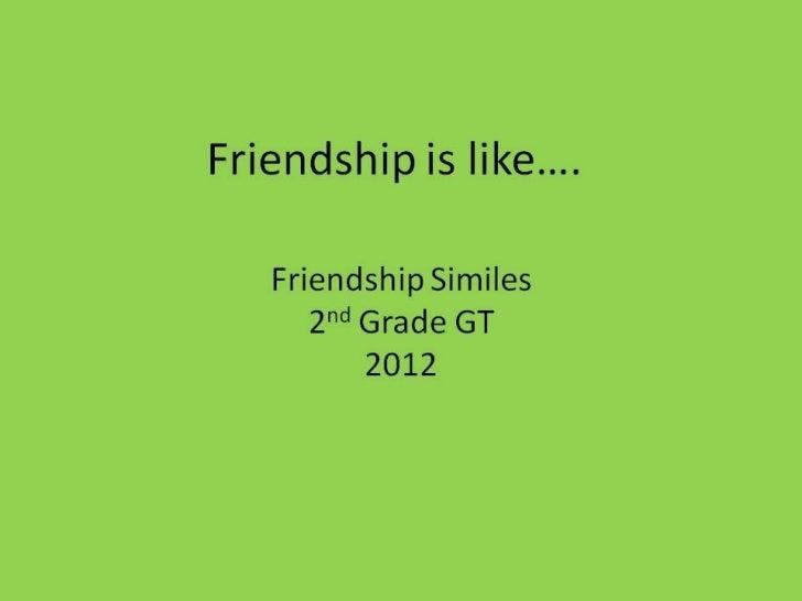 2012 Friendship is...