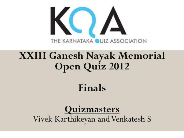 2012 KQA Ganesh Nayak Memorial Open Quiz Finals
