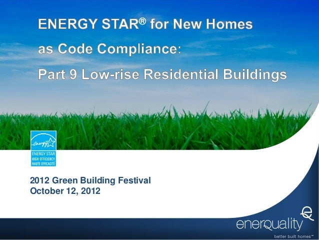 ENERGY STAR for New Homes as Code Compliance