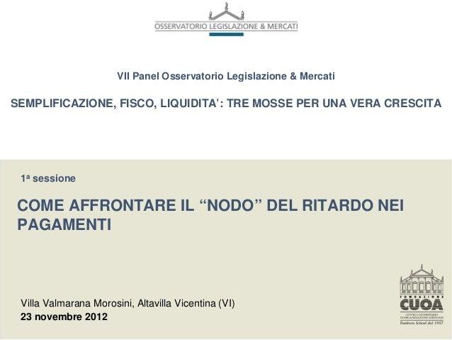 """Presentazione della proposta di legge """"Norme per la lotta ai ritardi nei pagamenti"""""""