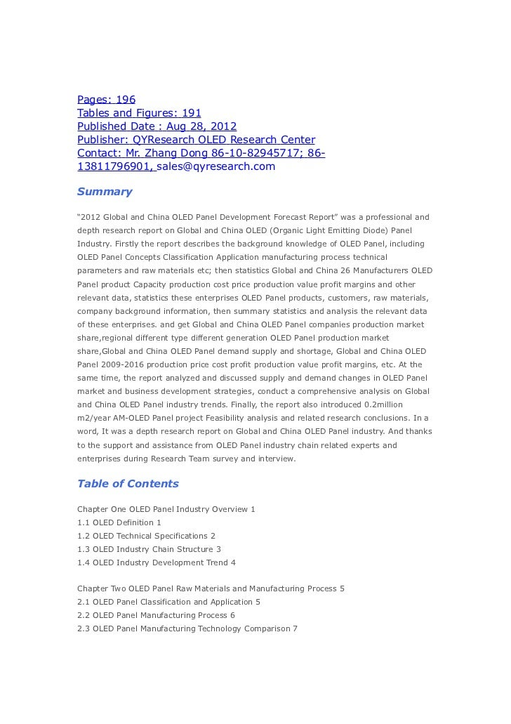 Pages: 196Tables and Figures: 191Published Date : Aug 28, 2012Publisher: QYResearch OLED Research CenterContact: Mr. Zhang...