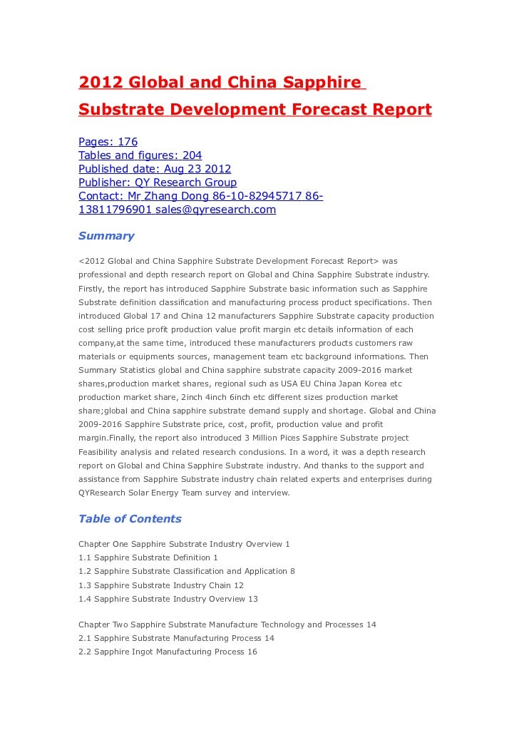 2012 Global and China SapphireSubstrate Development Forecast ReportPages: 176Tables and figures: 204Published date: Aug 23...