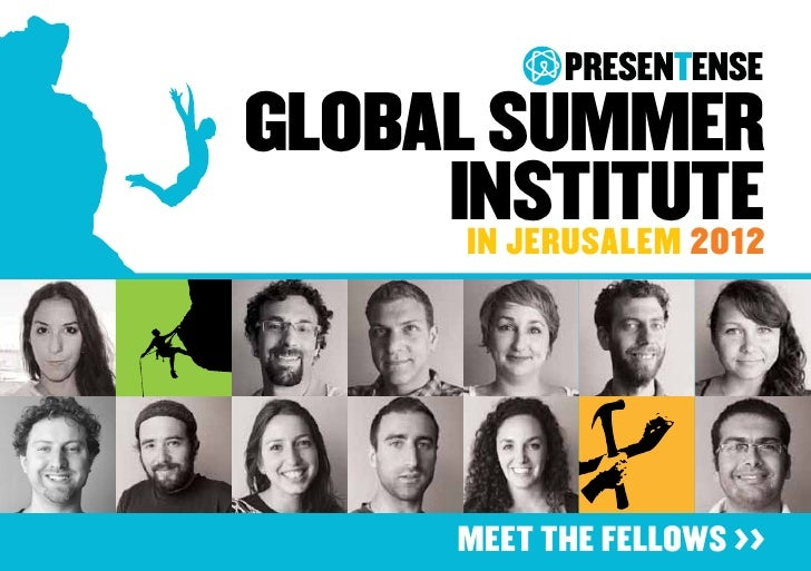 GlobAl summer     Institute      in jerusalem 2012         MEET THE FELLOWS >>