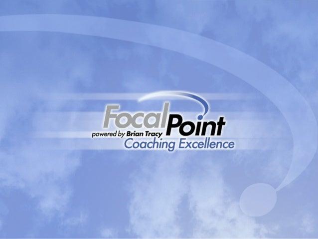 Intro • John Whitt • FocalPoint Business Coaching • Brian Tracy Certified Business Coaches • Our Guarantee, World Class Co...