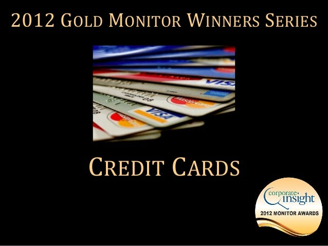 2012 GOLD MONITOR WINNERS SERIES        CREDIT CARDS