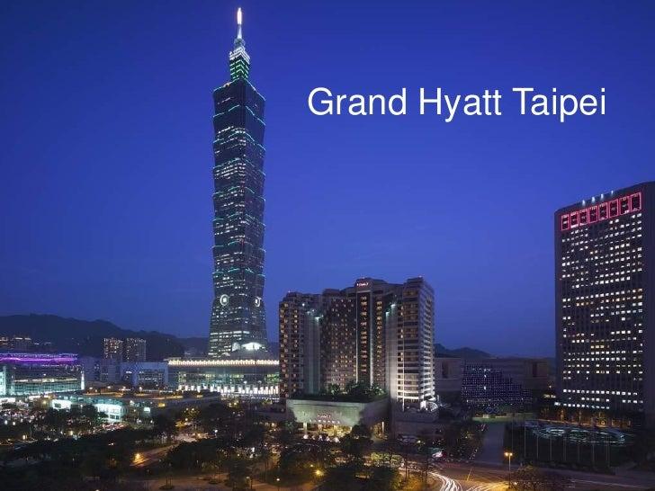 2012 grand hyatt taipei presentation