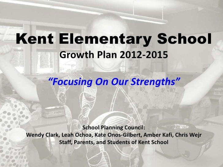 2012 Kent School Growth Plan