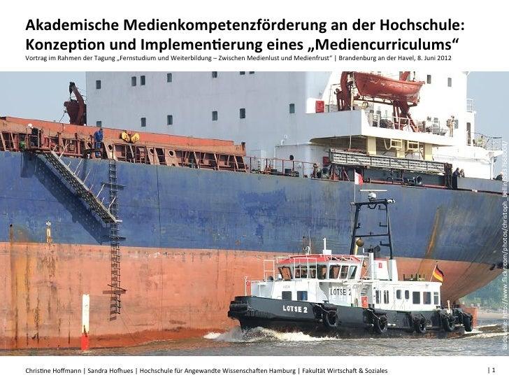"""Akademische Medienkompetenzförderung an der Hochschule: Konzep;on und Implemen;erung eines """"Mediencurric..."""