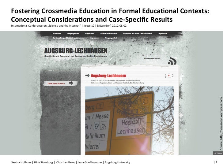 Fostering	  Crossmedia	  Educa2on	  in	  Formal	  Educa2onal	  Contexts:	  Conceptual	  Considera2ons	  and	  Case-­‐Speci...