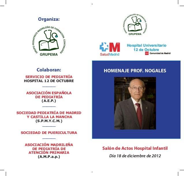 Organiza:                                             Hospital Universitario                                              ...