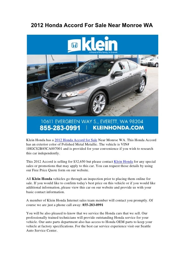 2012 Honda Accord For Sale Near Monroe WAKlein Honda has a 2012 Honda Accord for Sale Near Monroe WA. This Honda Accordhas...