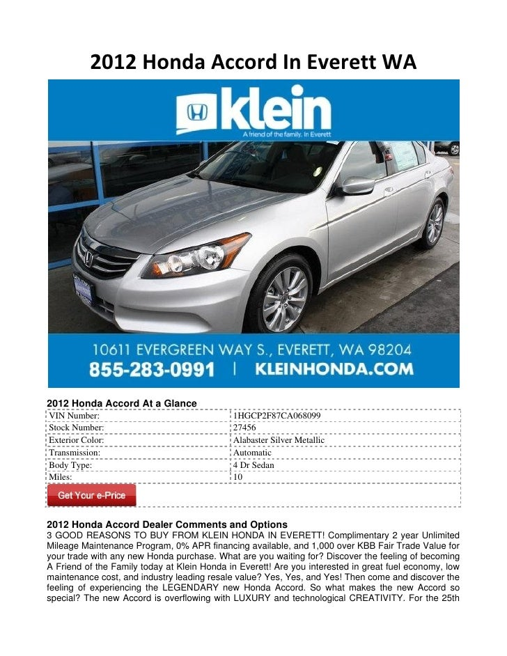 2012 Honda Accord In Everett WA2012 Honda Accord At a GlanceVIN Number:                                  1HGCP2F87CA068099...