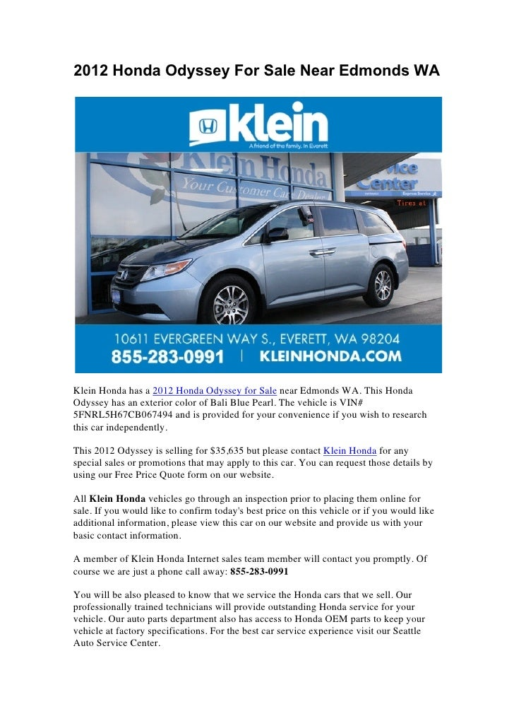 2012 Honda Odyssey For Sale Near Edmonds WAKlein Honda has a 2012 Honda Odyssey for Sale near Edmonds WA. This HondaOdysse...
