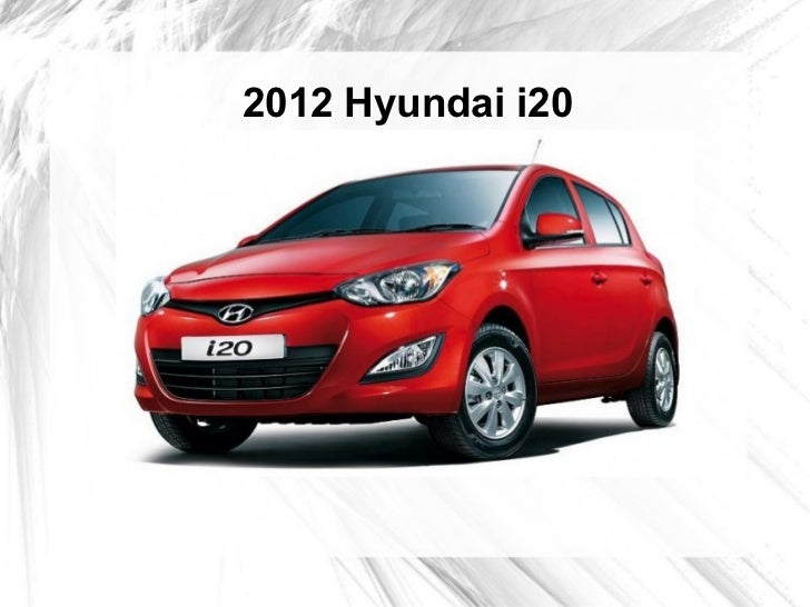 2012 hyundai i20 launched in india. Black Bedroom Furniture Sets. Home Design Ideas