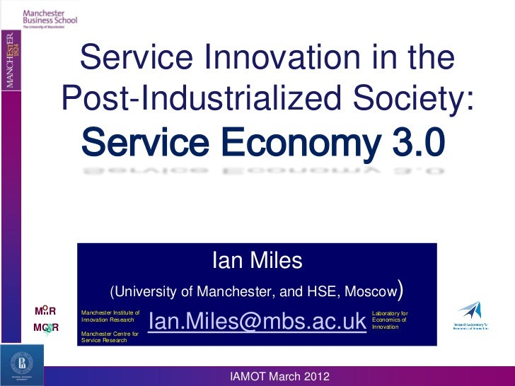 Service Innovation in the       Post-Industrialized Society:        Service Economy 3.0                                   ...