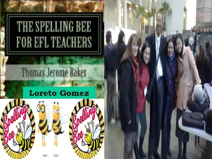 2012 IATEFL Chile Conference: The Spelling Bee for EFL Teachers