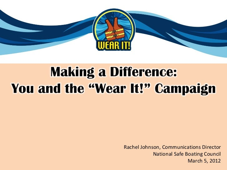 "Making a Difference: You and the ""Wear It!"" Campaign"