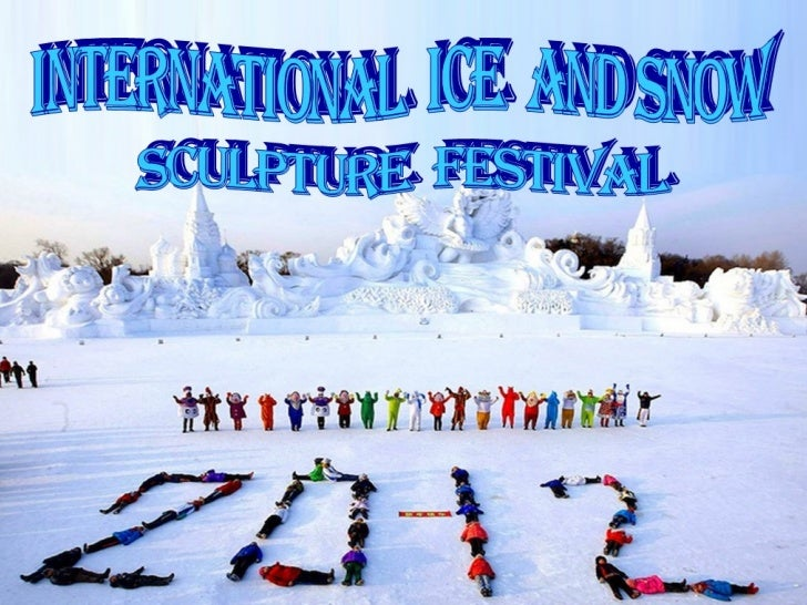 2012 international ice and snow sculpture festival...!!!