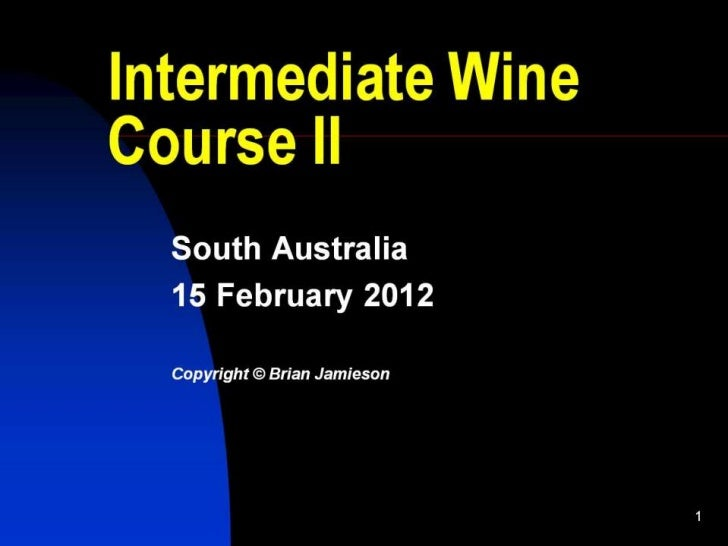 2012 Intermediate Wine Course 2: South Australia