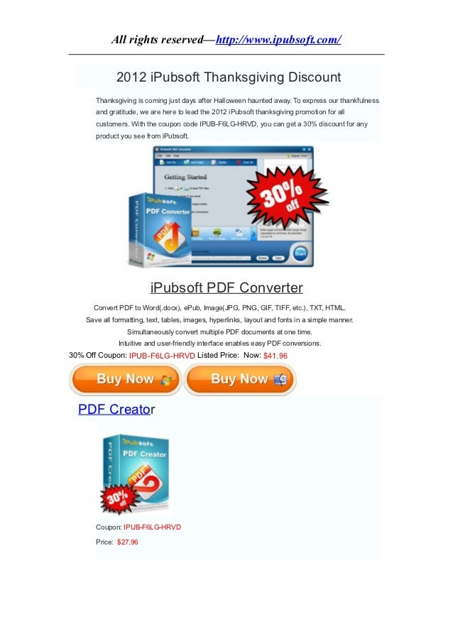All rights reserved—http://www.ipubsoft.com/              2012 iPubsoft Thanksgiving Discount       Thanksgiving is coming...