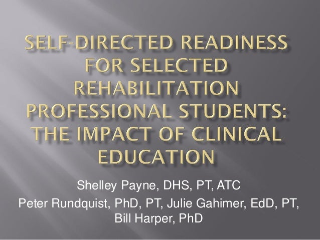Shelley Payne, DHS, PT, ATCPeter Rundquist, PhD, PT, Julie Gahimer, EdD, PT,                 Bill Harper, PhD