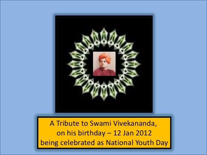 2012 Jan 12  Romain Rolland on Swami Vivekananda
