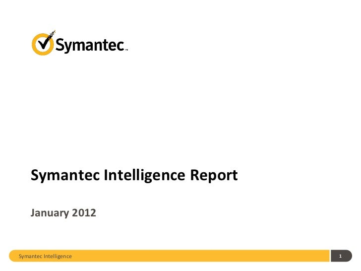 2012 January Symantec Intelligence Report