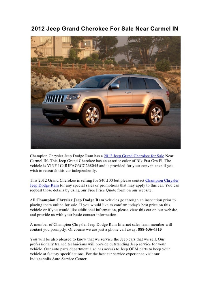 2012 Jeep Grand Cherokee For Sale Near Carmel INChampion Chrysler Jeep Dodge Ram has a 2012 Jeep Grand Cherokee for Sale N...