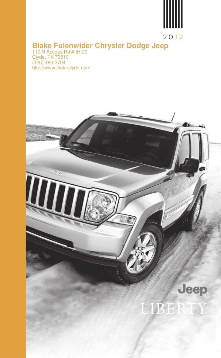 201 2Blake Fulenwider Chrysler Dodge Jeep110 N Access Rd # IH-20Clyde, TX 79510(325) 480-2704http://www.blakeclyde.com    ...