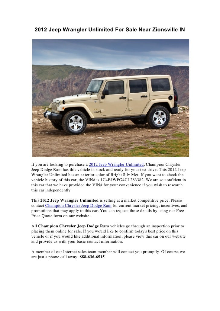 2012 Jeep Wrangler Unlimited For Sale Near Zionsville INIf you are looking to purchase a 2012 Jeep Wrangler Unlimited, Cha...