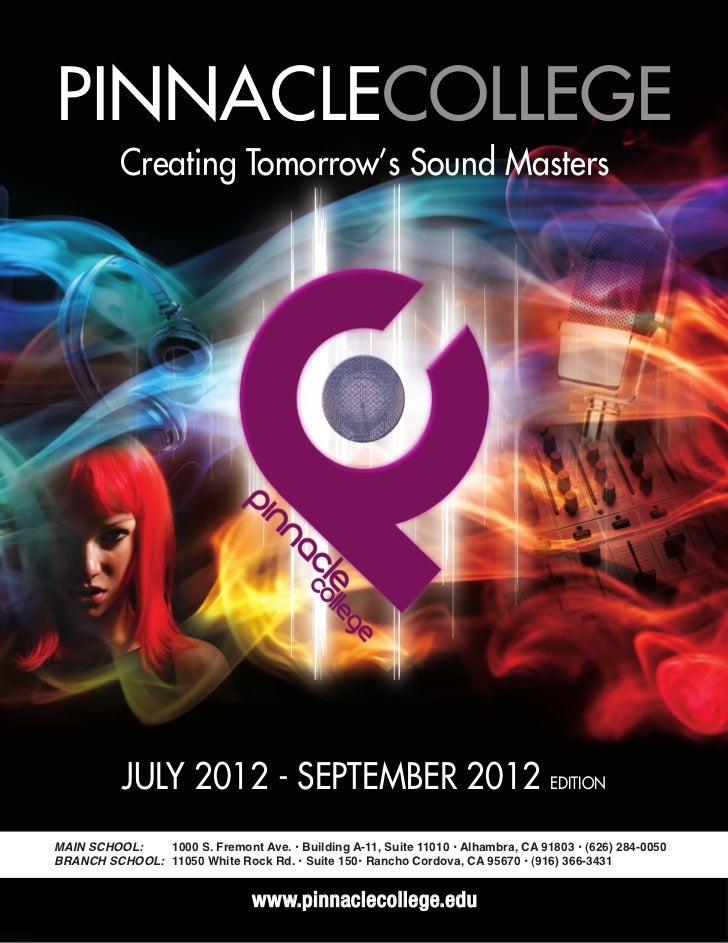 PINNACLECOLLEGE          Creating Tomorrow's Sound Masters           JULY 2012 - SEPTEMBER 2012 EDITIONMAIN SCHOOL:   1000...