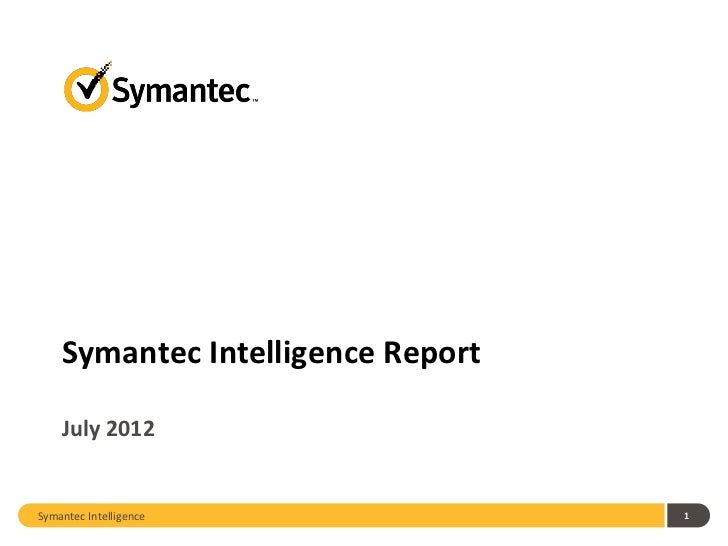 2012 July Symantec Intelligence Report