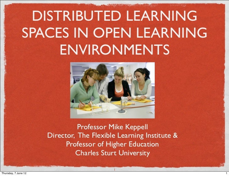 DISTRIBUTED LEARNING               SPACES IN OPEN LEARNING                    ENVIRONMENTS                                ...
