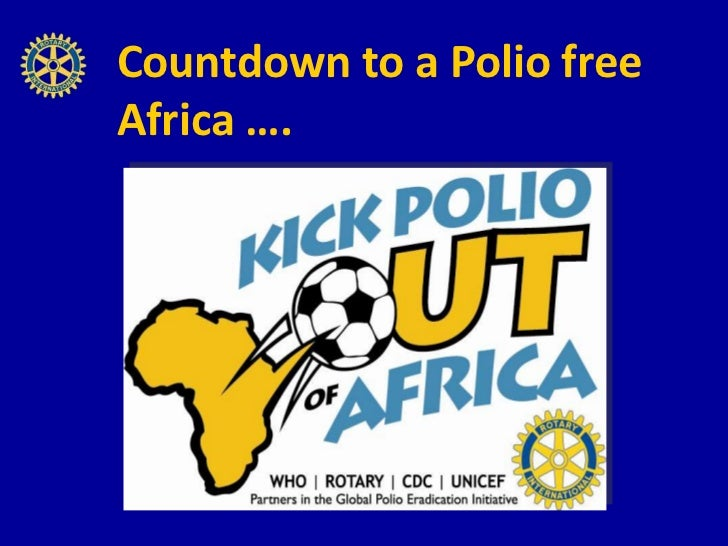 Kick Polio out of Africa- June Webber