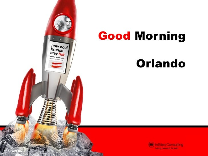 Good Morning     Orlando