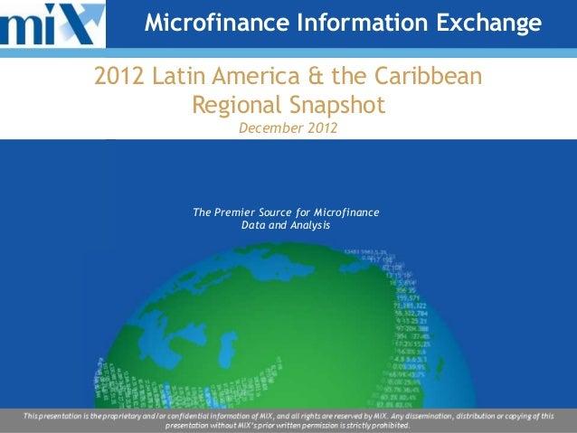 Microfinance Information Exchange                 2012 Latin America & the Caribbean                          Regional Sna...
