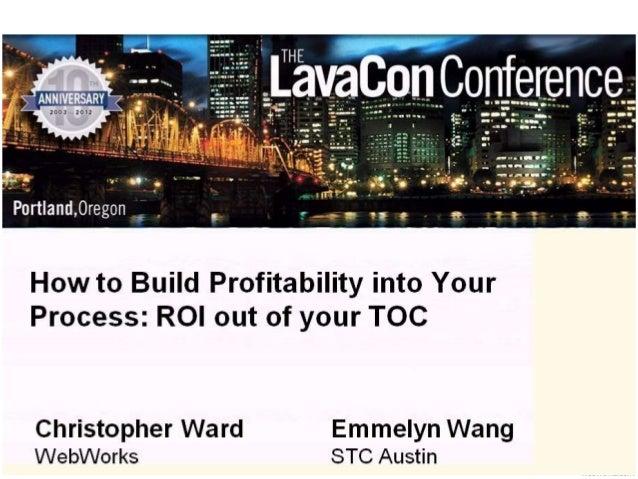 Lavacon 2012: Building Profitability into your Process