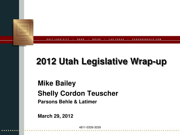 2012 Utah Legislative Session Wrapup
