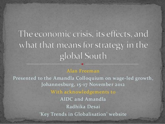 Alan Freeman Presented to the Amandla Colloquium on wage-led growth, Johannesburg, 15-17 November 2012 With acknowledgemen...