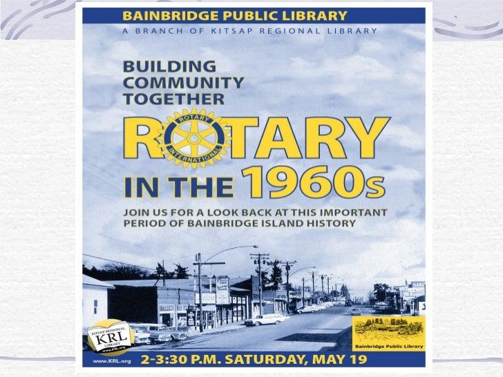 Rotary Club ofBainbridge Island     65 years    1947 - 2012