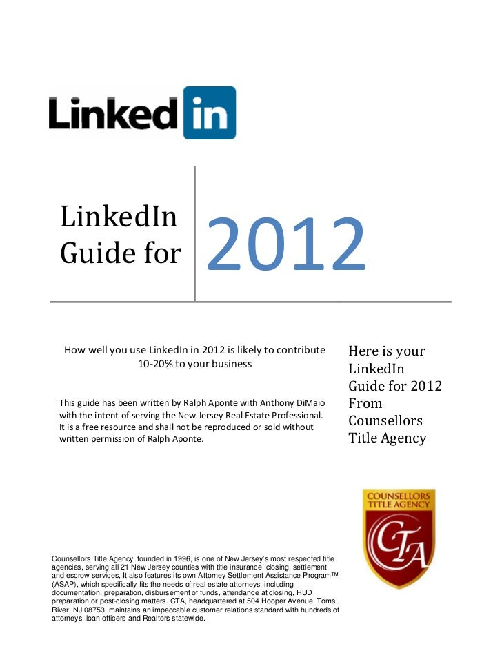 2012  LinkedIn  Guide for   How well you use LinkedIn in 2012 is likely to contribute                             Here is ...
