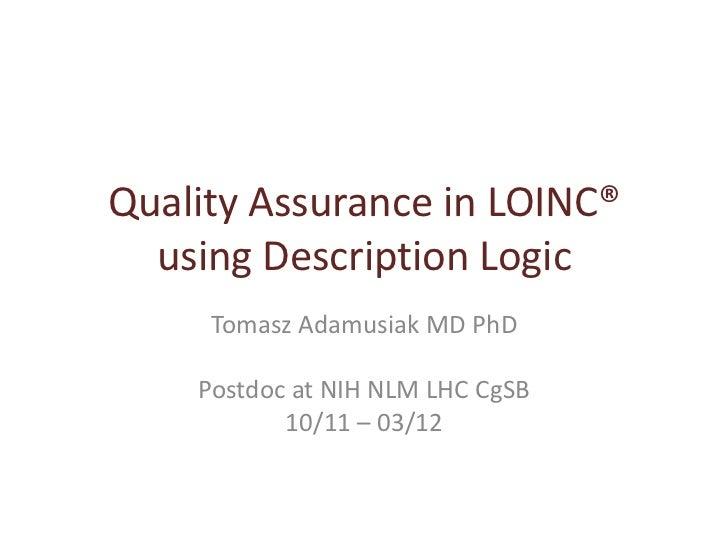 Quality Assurance in LOINC® using Description Logic