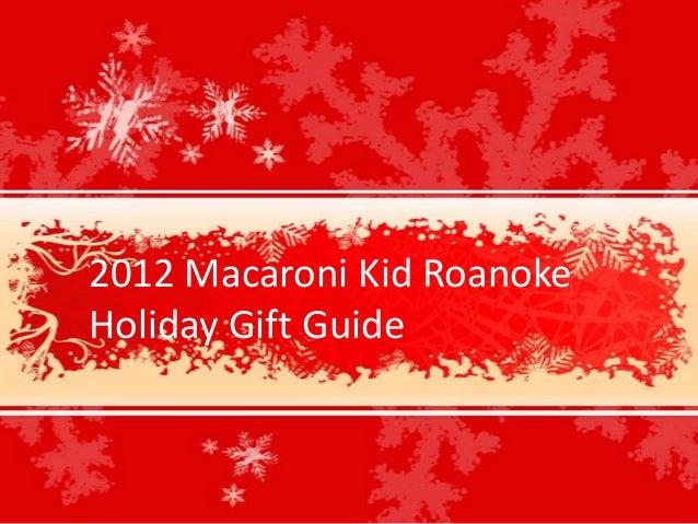 2012 Macaroni Kid RoanokeHoliday Gift Guide